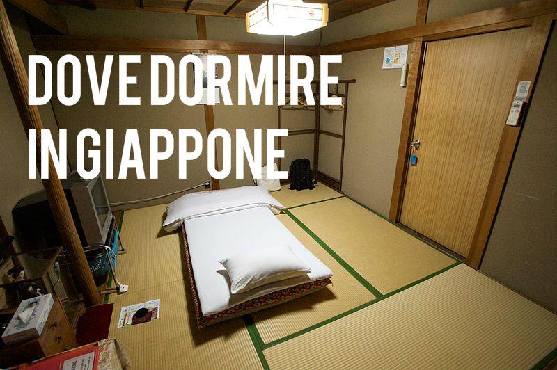 Preparare un viaggio in Giappone: dove dormire