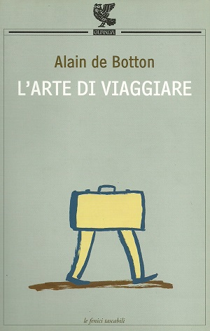 L'arte di viaggiare - de botton